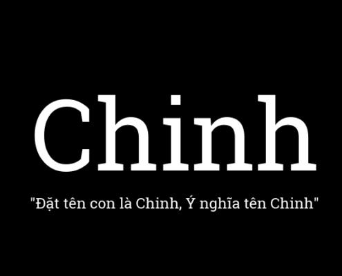 Ý nghĩa tên Chinh, đặt tên con là Chinh