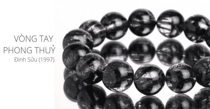 Các mẫu vòng đá quý đẹp cho tuổi Đinh Sửu sinh năm 1997